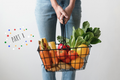 The savvy shopper's guide to groceries – Part 1