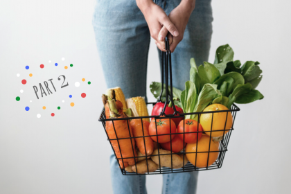 The savvy shopper's guide to groceries – Part 2